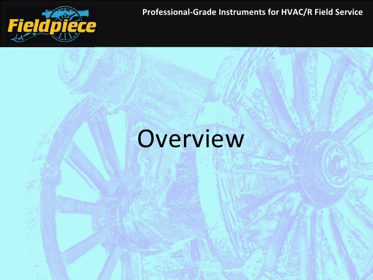 Professional-Grade Instruments for HVAC/R Field Service Overview