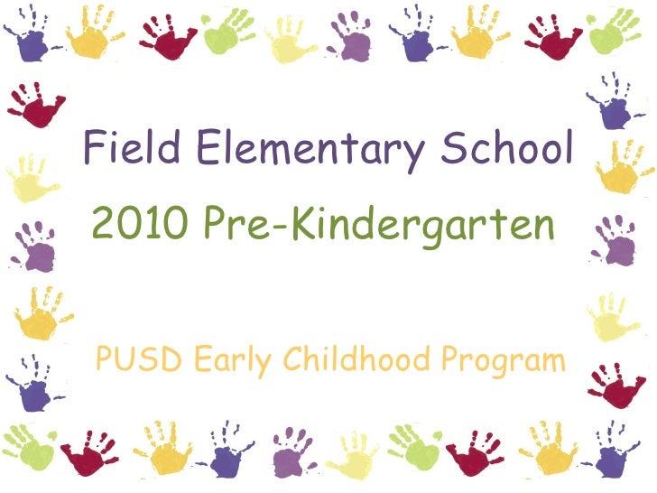 Field pre k 2010review