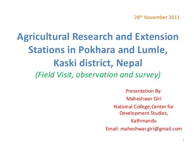 Agricultural Research and Extension Stations in Pokhara and Lumle, Kaski district, Nepal (Field Visit, observation and sur...