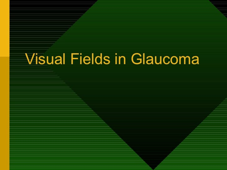 Fields glaucoma