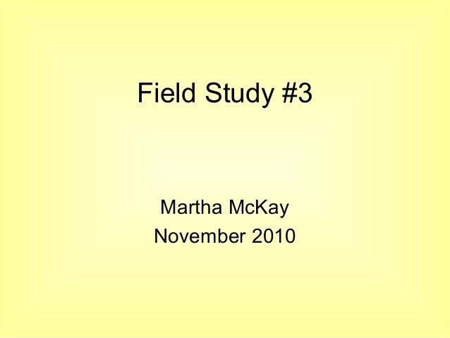 Field study 3 nov. presentation public copy
