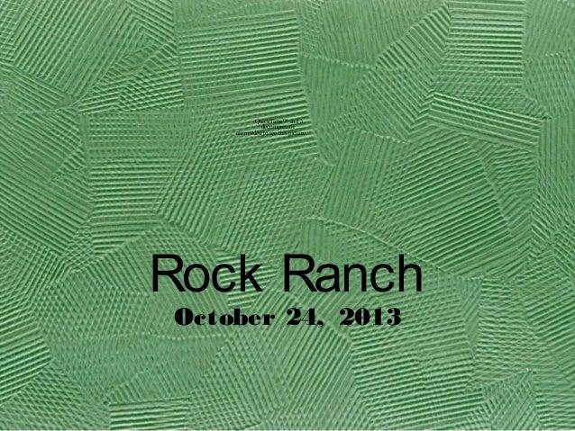 Field trip to rock ranch