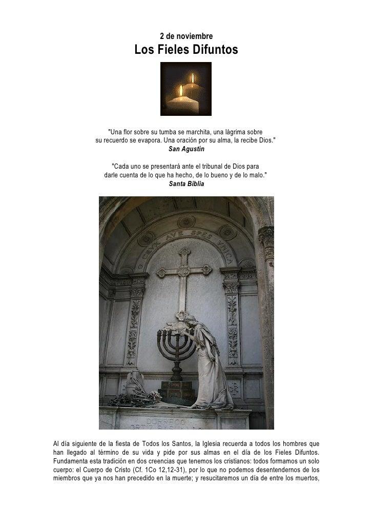 """2 de noviembre                             Los Fieles Difuntos                        """"Una flor sobre su tumba se marchita..."""