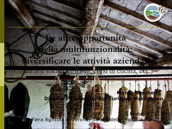 L'Infomatore Agrario - Fieragricola 2012   come diversificare le attività aziendali - marco boschetti