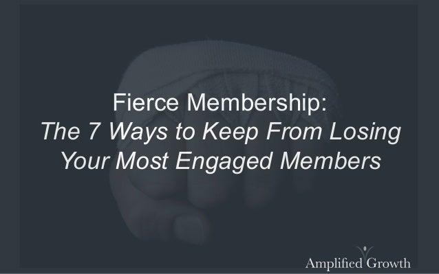 Fierce Membership