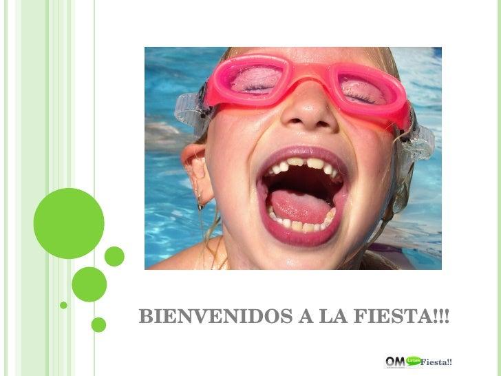 Fiesta!!  BIENVENIDOS A LA FIESTA!!!