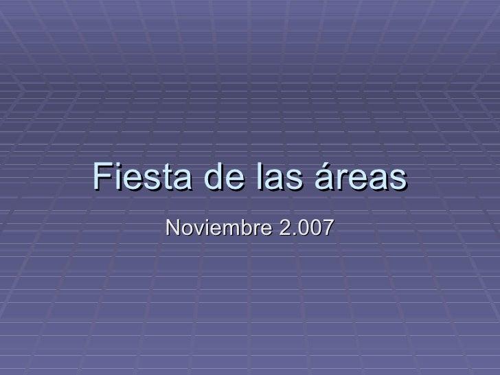 Fiesta de las áreas Noviembre 2.007