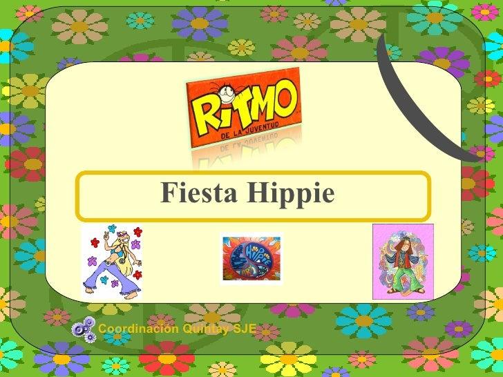 Coordinación Quintay SJE Fiesta Hippie