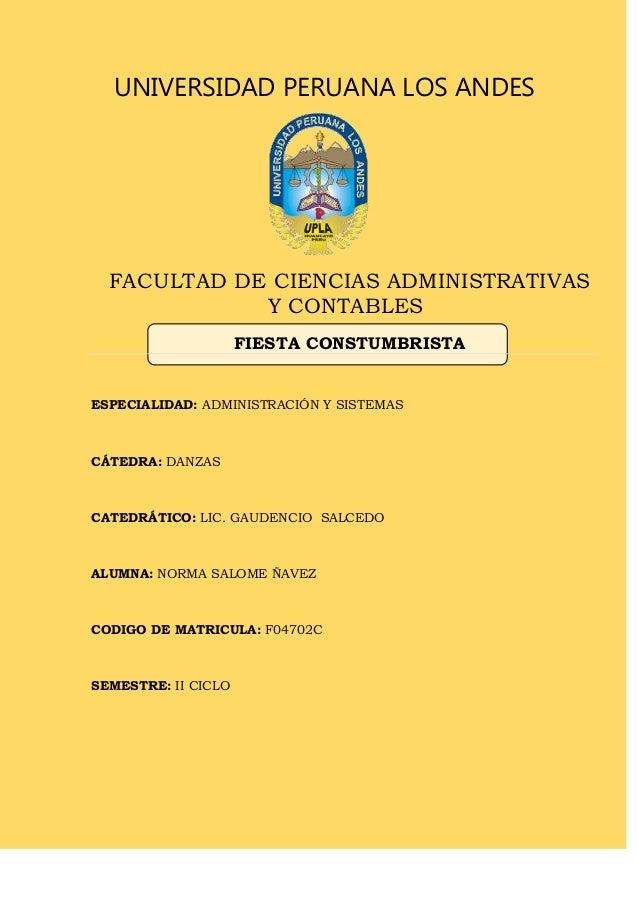 UNIVERSIDAD PERUANA LOS ANDES  FACULTAD DE CIENCIAS ADMINISTRATIVAS Y CONTABLES FIESTA CONSTUMBRISTA  ESPECIALIDAD: ADMINI...