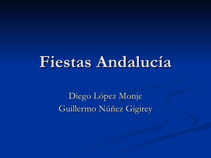 Fiestas Andalucía Diego López Monje Guillermo Núñez Gigirey