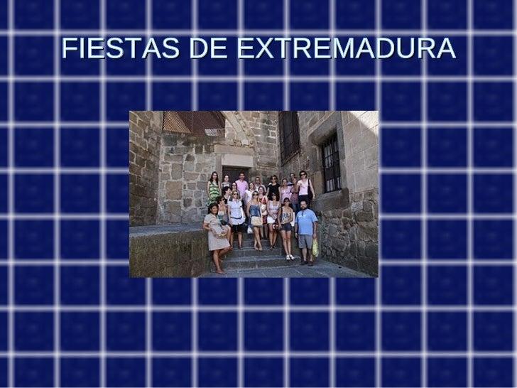 FIESTAS DE EXTREMADURA