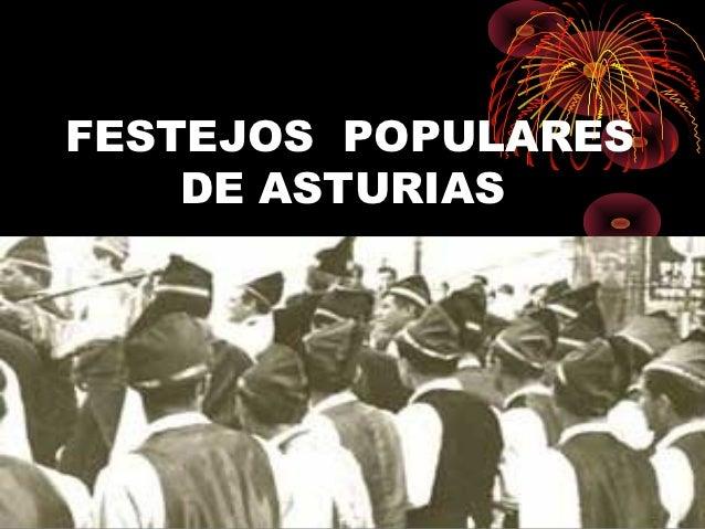 FESTEJOS POPULARES    DE ASTURIAS