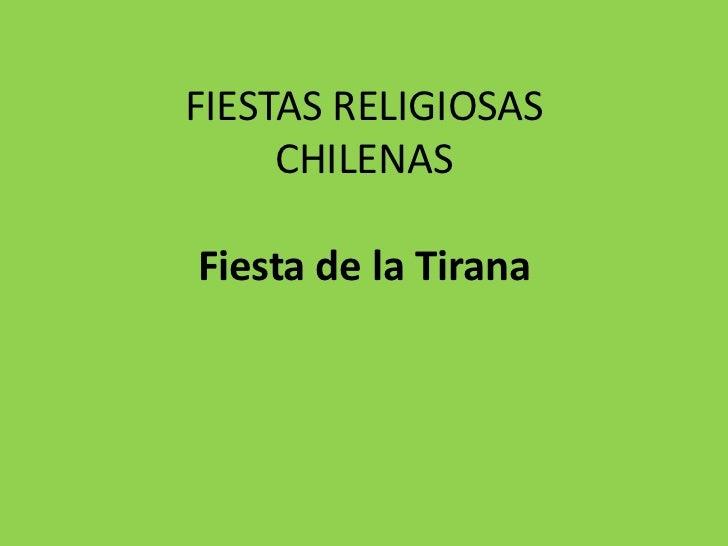 FIESTAS RELIGIOSAS     CHILENASFiesta de la Tirana