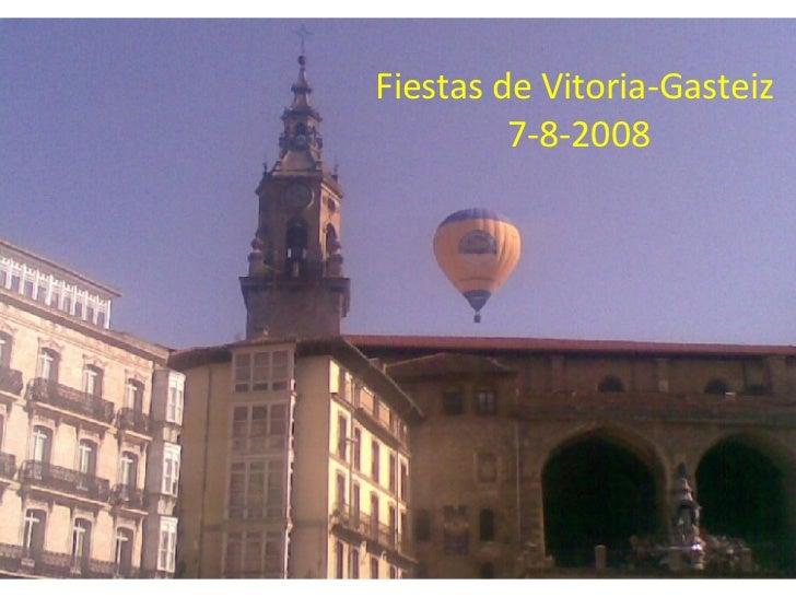 Fiestas de Vitoria-Gasteiz  7-8-2008
