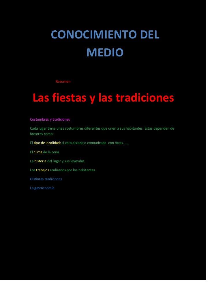 CONOCIMIENTO DEL                  MEDIO                 Resumen Las fiestas y las tradicionesCostumbres y tradicionesCada ...