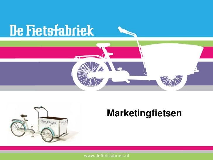 Fietsfabriek Marketingfietsen 13 01 2011