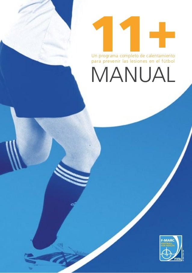 11+Un programa completo de calentamiento para prevenir las lesiones en el fútbolManual