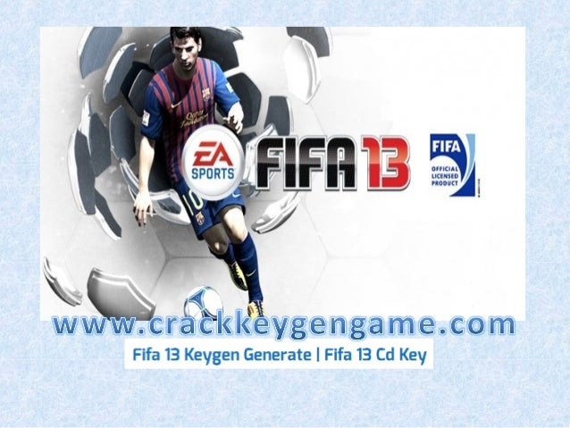 %100 Working Fifa 13 Serial Key Gratuit Français