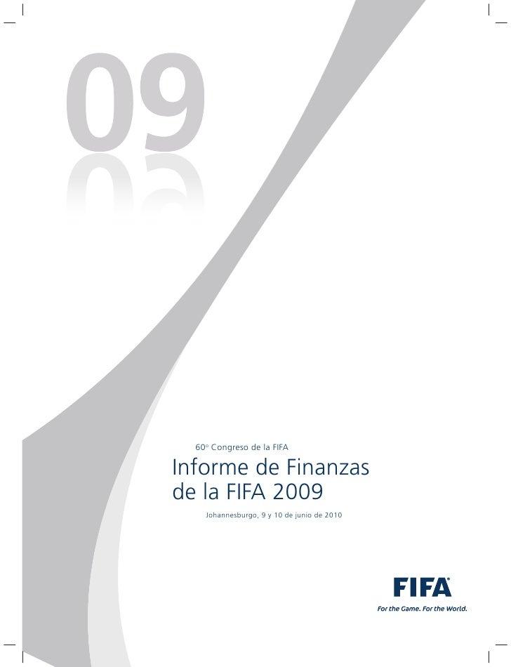 60o Congreso de la FIFA  Informe de Finanzas de la FIFA 2009     Johannesburgo, 9 y 10 de junio de 2010