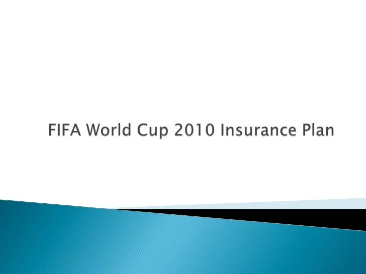 Fifa world cup insurance plan