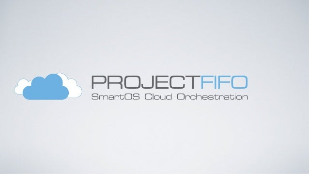 Project FiFo introduction