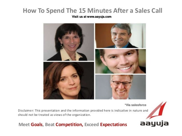 How To Spend The 15 Minutes After a Sales Call