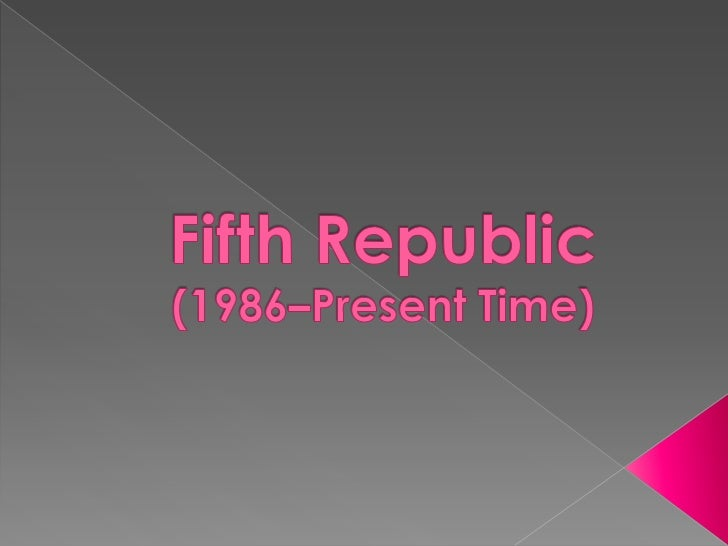 Fifth republic to present