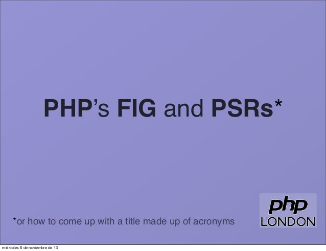PHP's FIG and PSRs