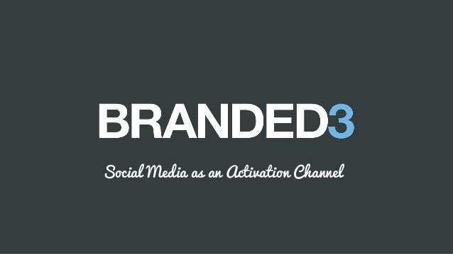 B 3 Social Media as an Activation Channel