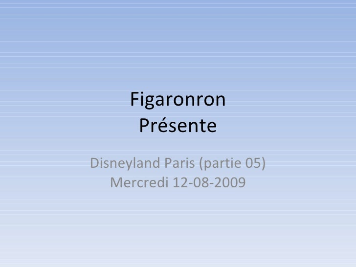 Figaronron - Disneyland Paris 05 (12-08-2009)