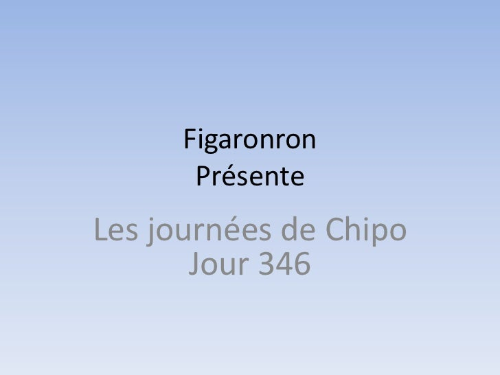 Les journées de Chipo - Jour 346