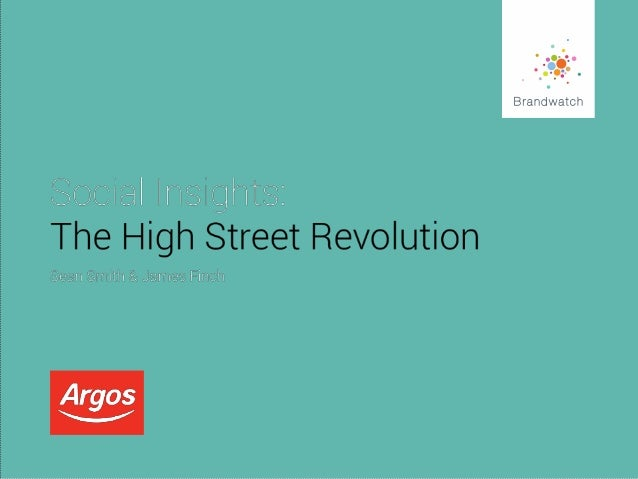 Social Insights: The High Street Revolution