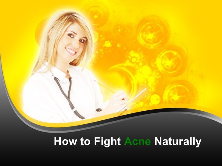 Fighting acne the natural wa