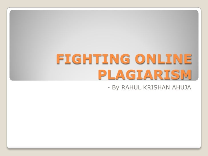 Fighting online plagiarism
