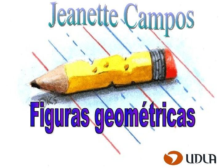 Figuras geométricas Jeanette Campos