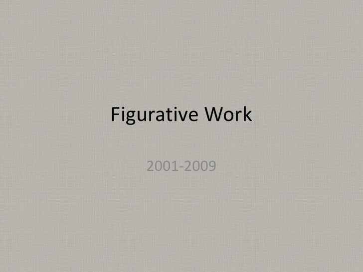 Figurative Work     2001-2009