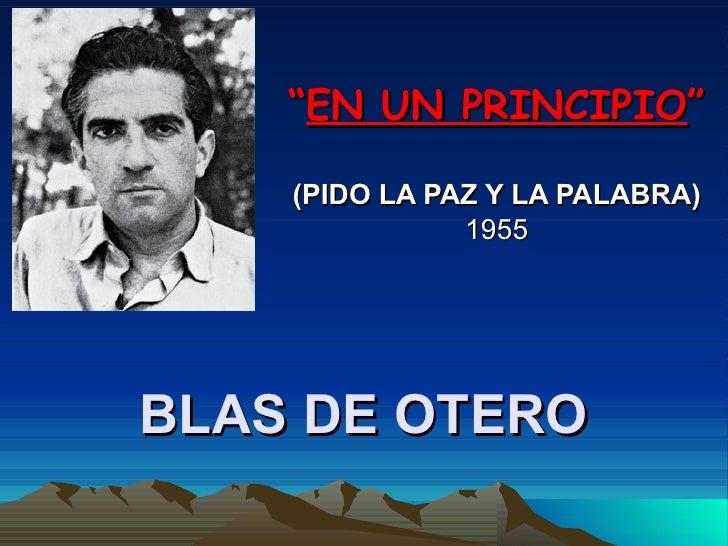 """BLAS DE OTERO """" EN UN PRINCIPIO """" (PIDO LA PAZ Y LA PALABRA) 1955"""