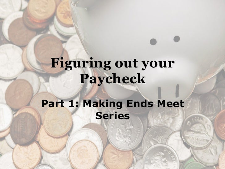 Figuring out your paycheck