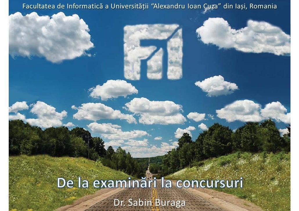 De la examinări la concursuri -- Facultatea de Informatică, Universitatea Alexandru Ioan Cuza din Iași