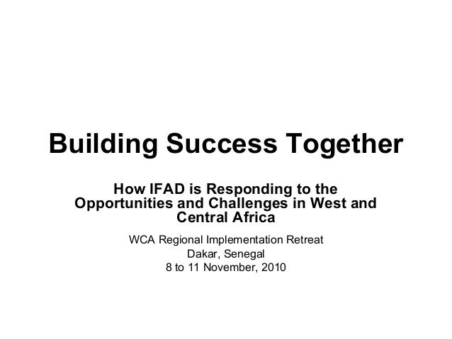 IFAD WCA- Building success together