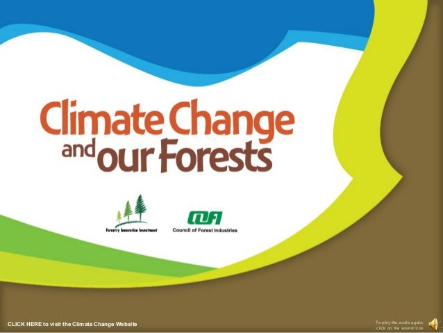 Climate Change and Our Forests