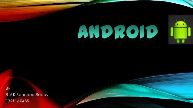 By R.V.K Sandeep Reddy 13211A04B5