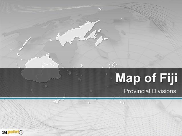 Fiji National and Divisional Capitals  Northern Division  Western Division  SUVA Central Division Eastern Division
