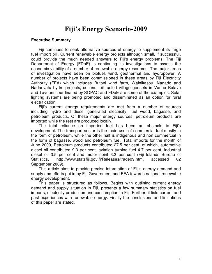 Fiji's Energy Scenario-2009 Executive Summary.       Fiji continues to seek alternative sources of energy to supplement it...