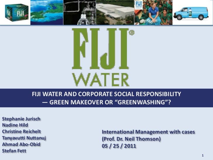 fiji water and corporate social responsibility essay Introduction corporations like fiji water are forced into having corporate social responsibility (csr) corporate social responsibility is the idea that businesses need to give back to society as much as they take away.
