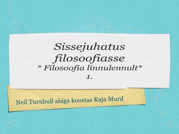 Neil Turnbull abiga koostas Kaja Murd
