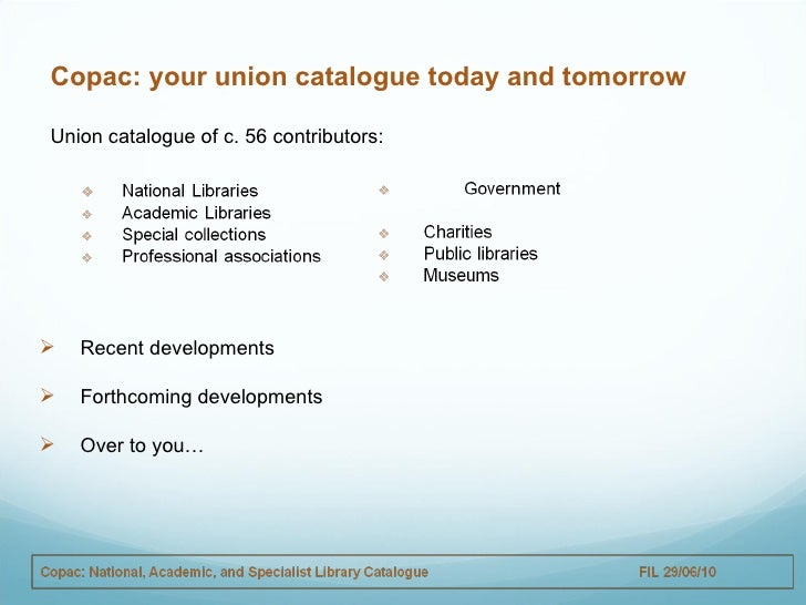 Copac: your union catalogue today and tomorrow