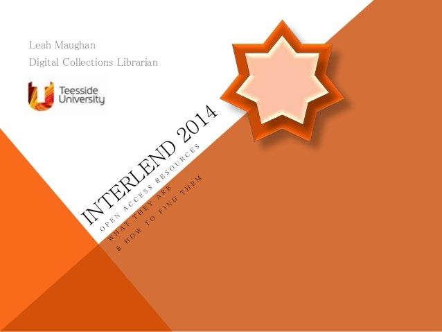 Open Access Resources (What they are and how to find them) FIL Interlend 2014