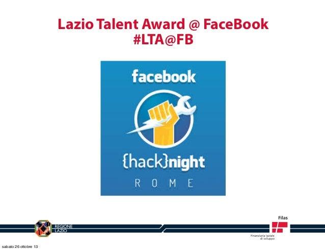 Lazio Talent Award @ FaceBook #LTA@FB  sabato 26 ottobre 13