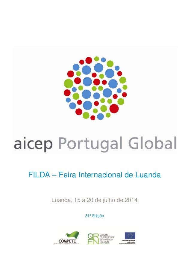 FILDA – Feira Internacional de Luanda Luanda, 15 a 20 de julho de 2014 31ª Edição